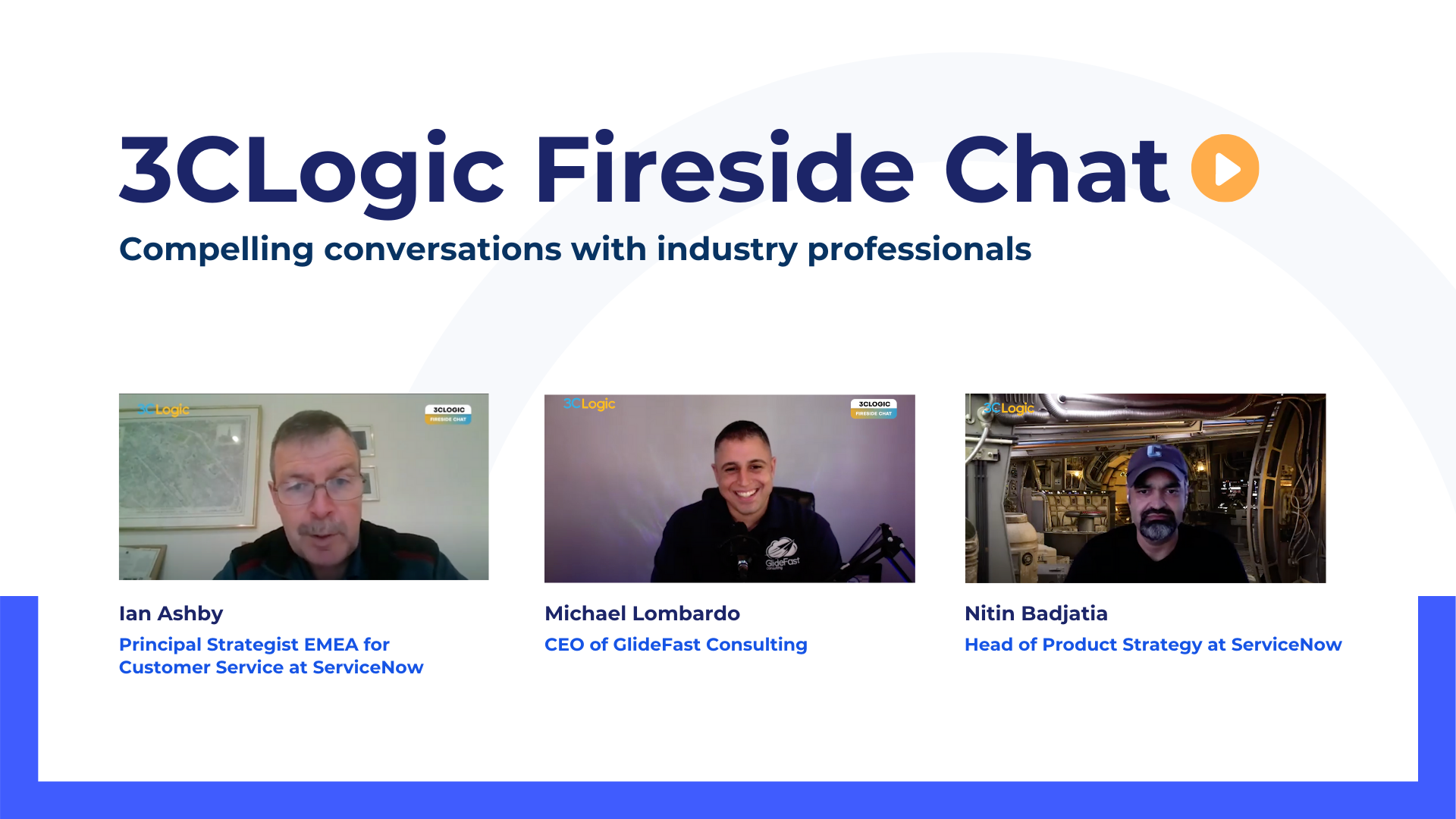 3C Logic - Fireside Chat