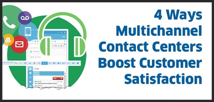 multichannel contact centers boost customer satisfaction
